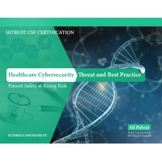 Healthcare Cybersecurity Threats and Best Practice