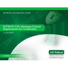 HITRUST CSF: Minimum Control Requirements for Certification