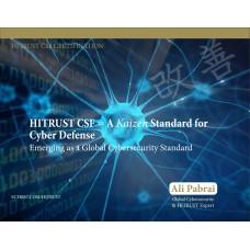 HITRUST CSF = A Kaizen Standard for Cyber Defense
