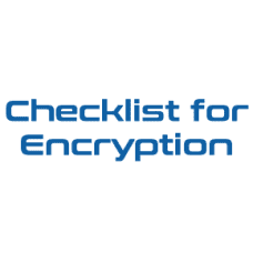 Checklist for Encryption