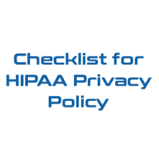 Checklist for HIPAA Privacy Policy