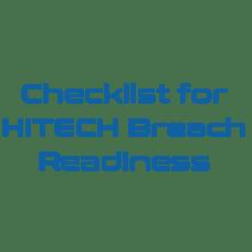 Checklist for HITECH Breach Readiness