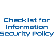 Checklist for Information Security Policy