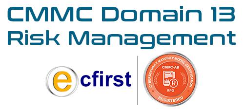 CMMC Domain 13: Risk Management