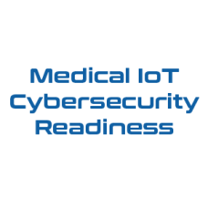 Medical IoT Cybersecurity Readiness